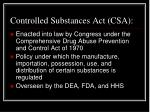 controlled substances act csa