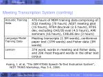 meeting transcription system confmtg