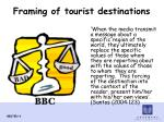 framing of tourist destinations