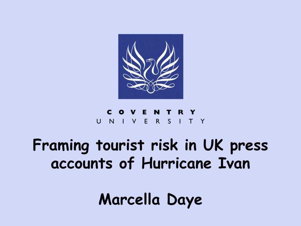 framing tourist risk in uk press accounts of hurricane ivan marcella daye l.
