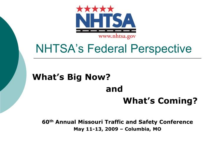 Nhtsa s federal perspective