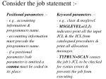 consider the job statement