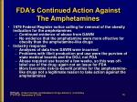 fda s continued action against the amphetamines