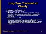 long term treatment of obesity
