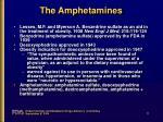 the amphetamines