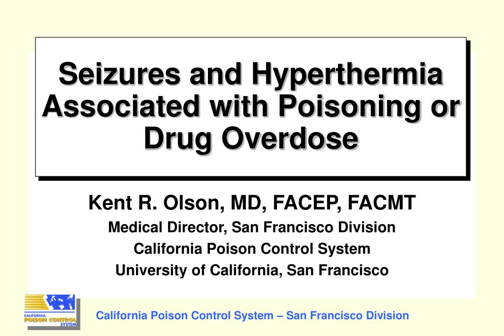 seizures and hyperthermia associated with poisoning or drug overdose l.