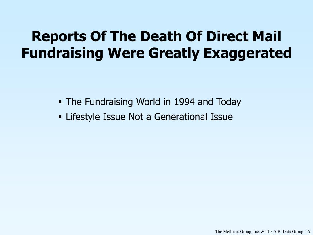 Reports Of The Death Of Direct Mail Fundraising Were Greatly Exaggerated