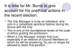 it is time for mr burris to give account for his unethical actions in the recent election