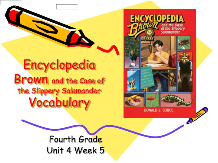encyclopedia brown and the case of the slippery salamander vocabulary n.