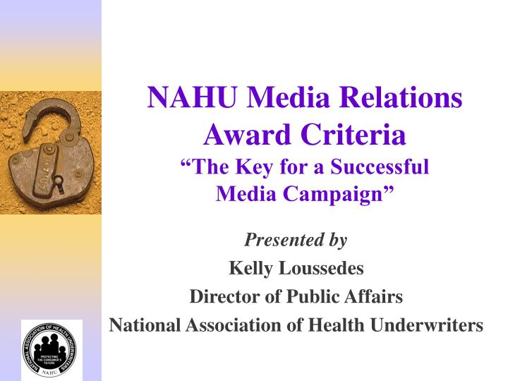 Nahu media relations award criteria the key for a successful media campaign