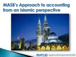 masb s approach to accounting from an islamic perspective