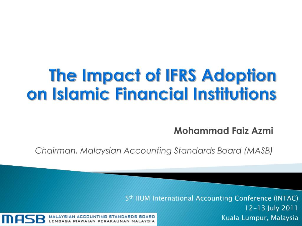 the impact of ifrs adoption on islamic financial institutions l.