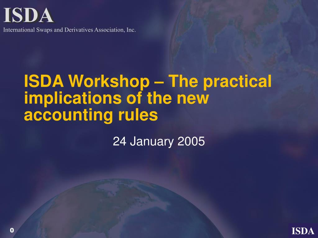 isda workshop the practical implications of the new accounting rules l.
