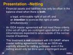 presentation netting