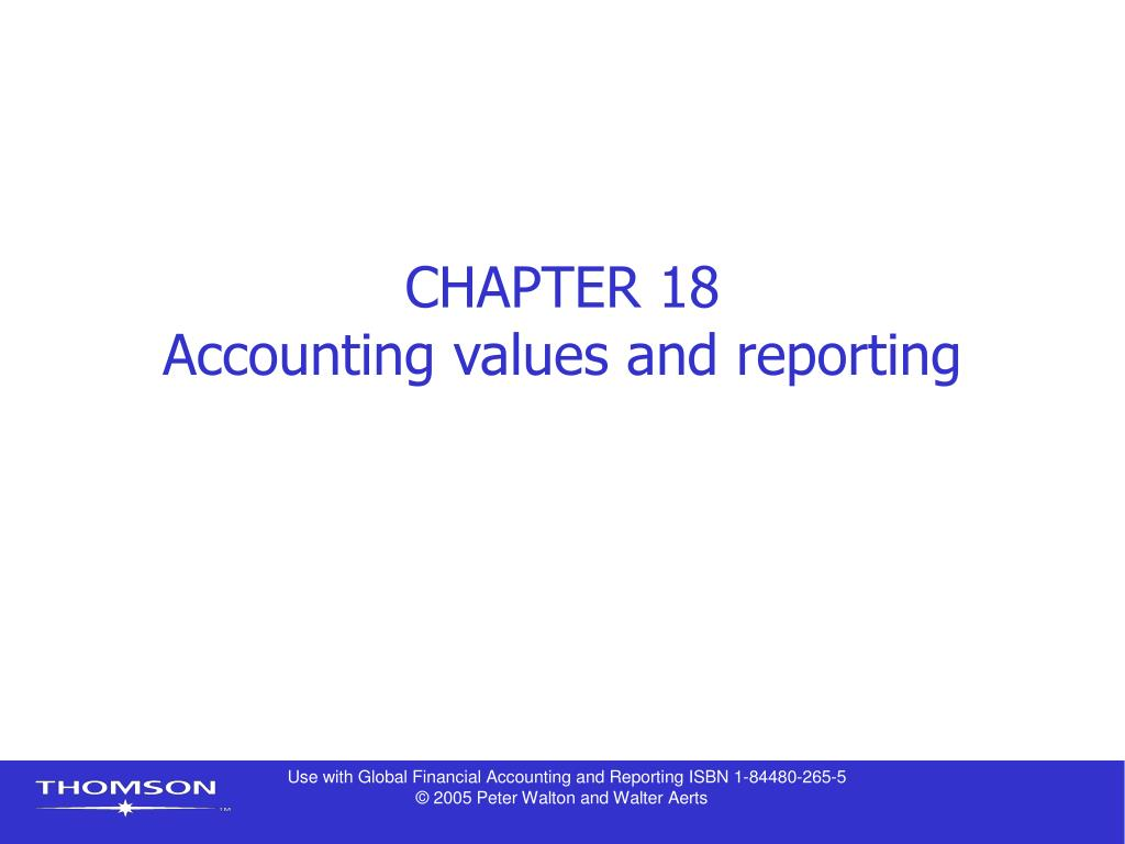 chapter 18 accounting values and reporting l.