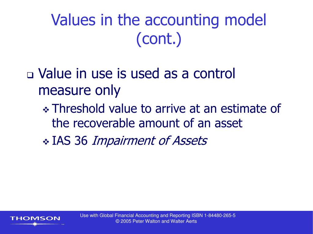 Values in the accounting model (cont.)