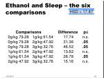 ethanol and sleep the six comparisons