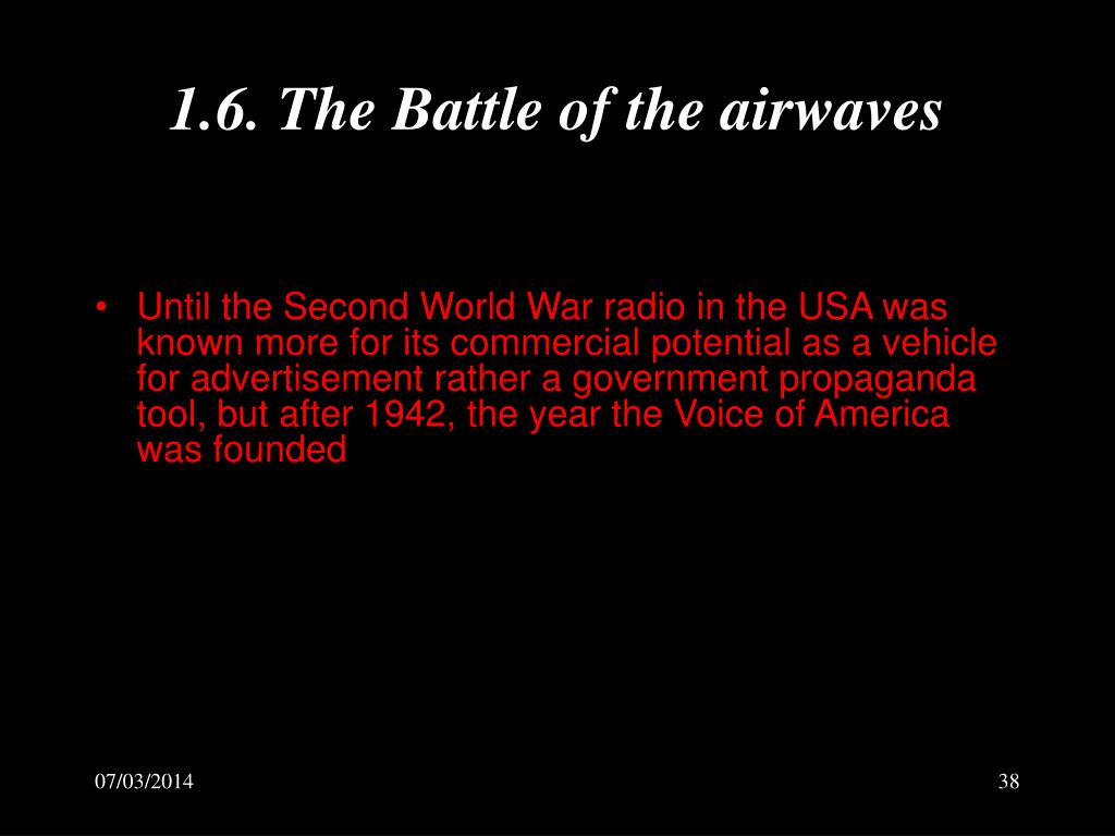 1.6. The Battle of the airwaves