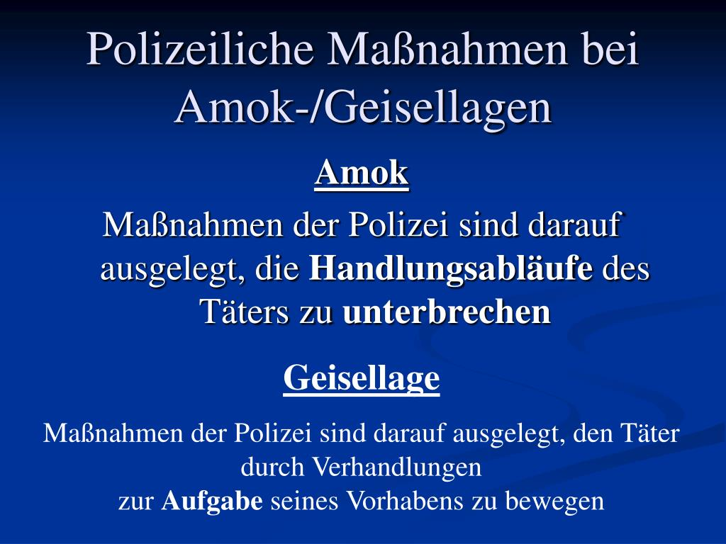Polizeiliche Maßnahmen bei