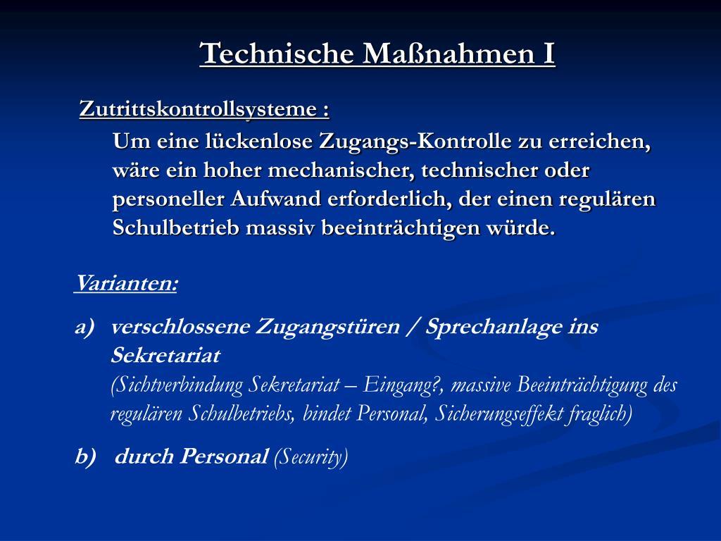 Technische Maßnahmen I