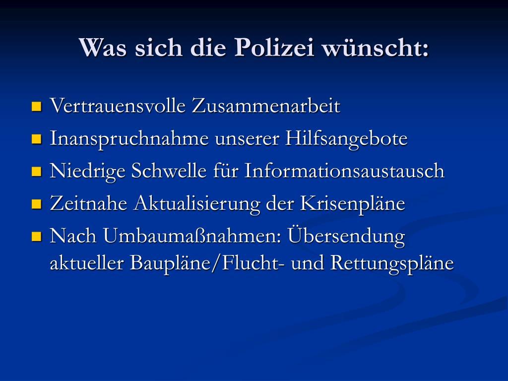 Was sich die Polizei wünscht: