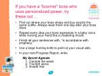 if you have a boomer boss who uses personalized power try these out