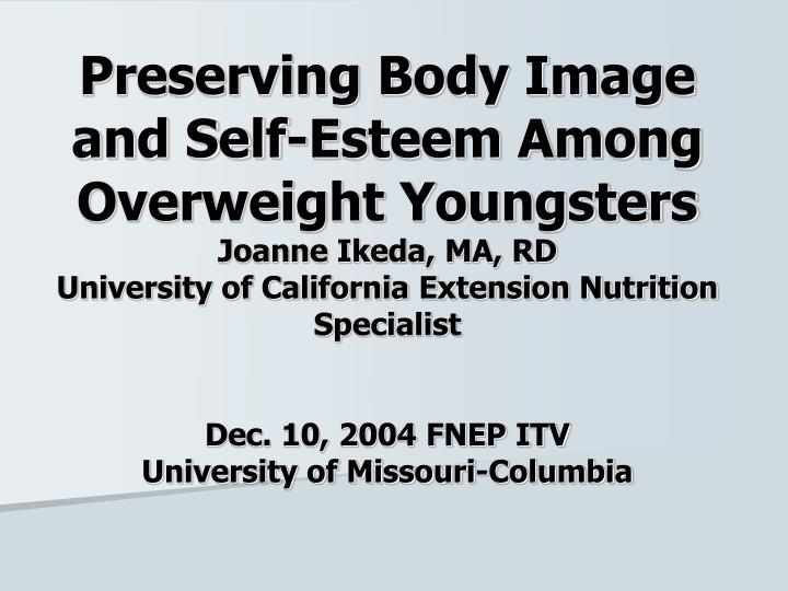 Preserving Body Image and Self-Esteem Among Overweight Youngsters
