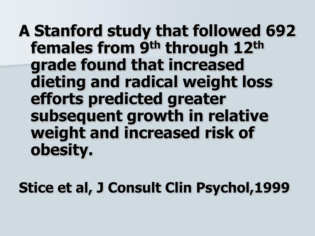 A Stanford study that followed 692 females from 9