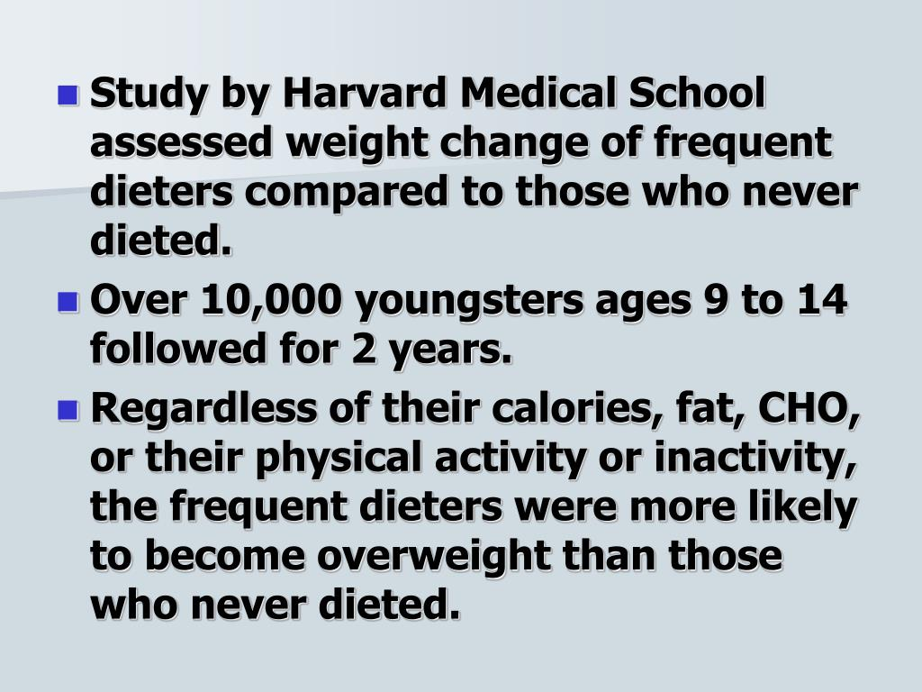 Study by Harvard Medical School assessed weight change of frequent dieters compared to those who never dieted.