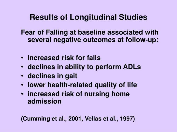 Results of Longitudinal Studies