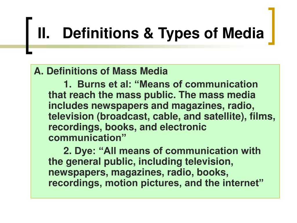 II. Definitions & Types of Media