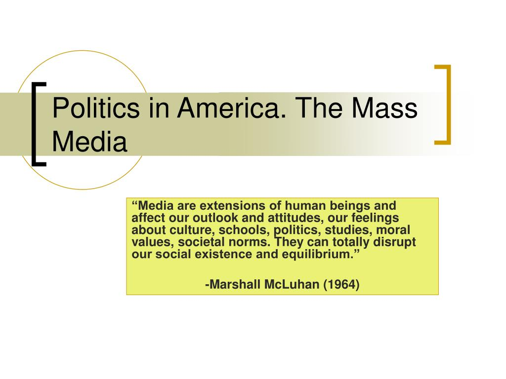 politics in america the mass media l.