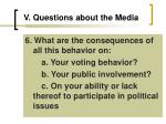 v questions about the media22