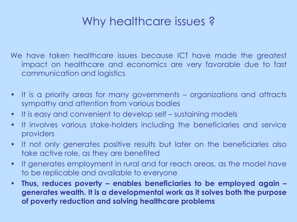 Why healthcare issues ?