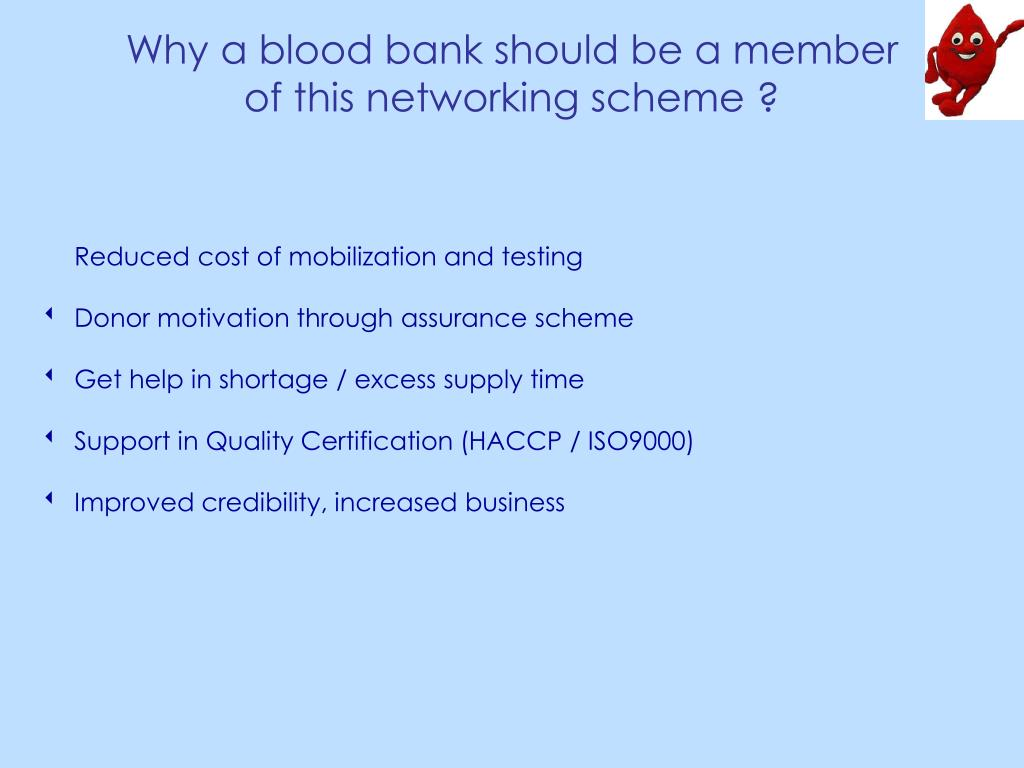 Why a blood bank should be a member
