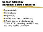 search strategy informal source hazards