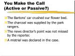 you make the call active or passive105