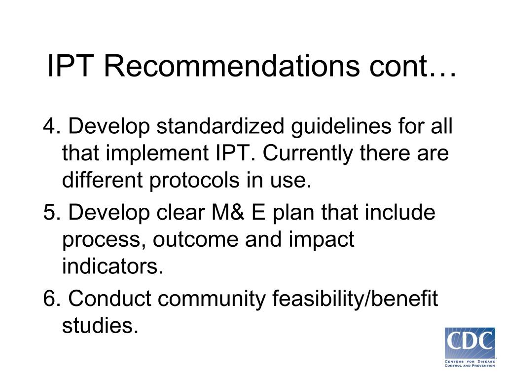 IPT Recommendations cont…