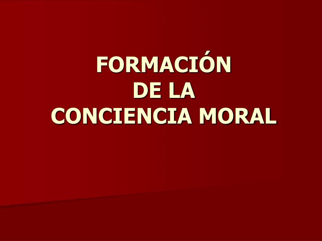 formaci n de la conciencia moral l.