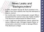 news leaks and backgrounders