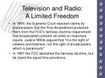 television and radio a limited freedom28