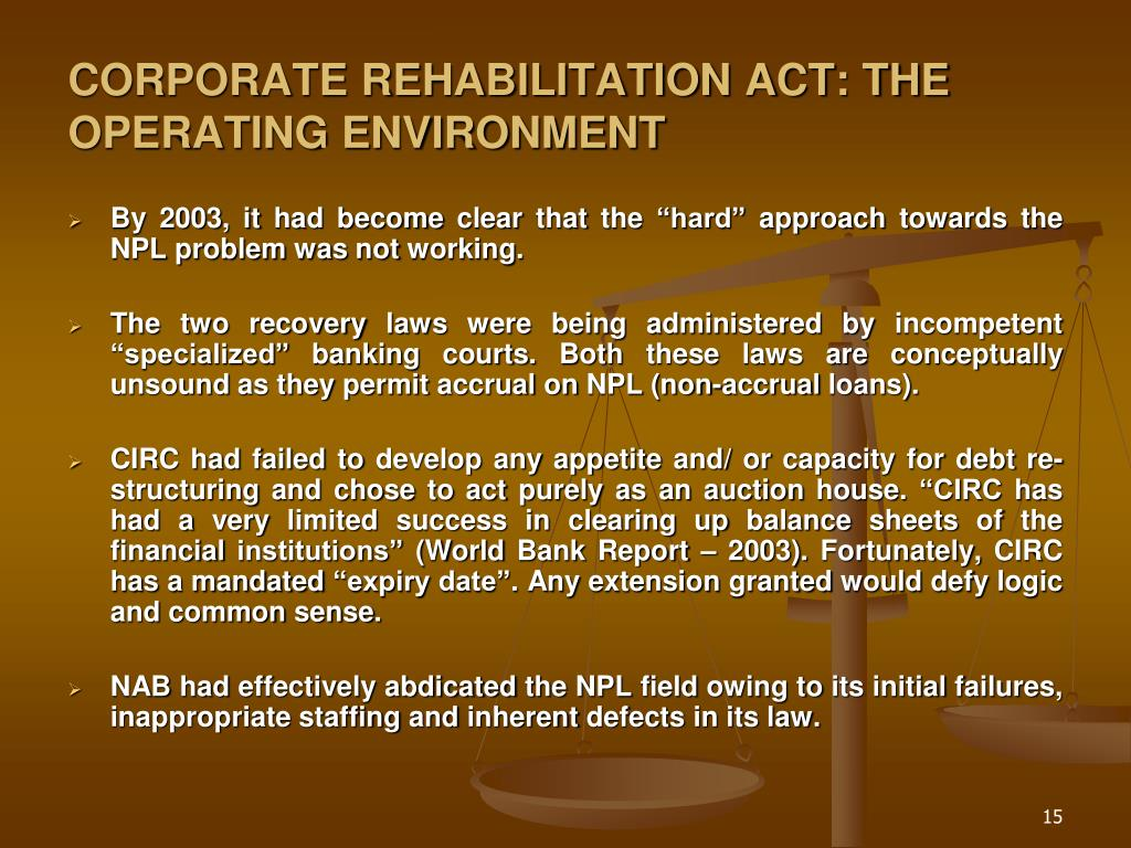 CORPORATE REHABILITATION ACT: THE OPERATING ENVIRONMENT