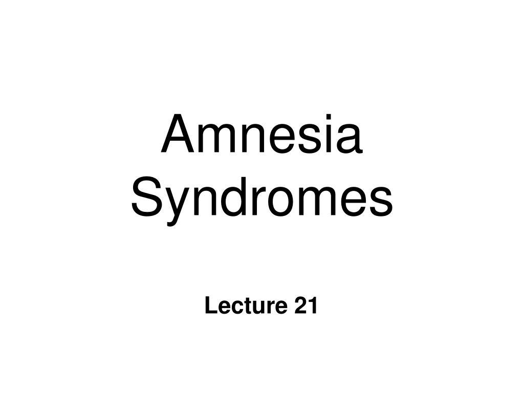 amnesia syndromes l.