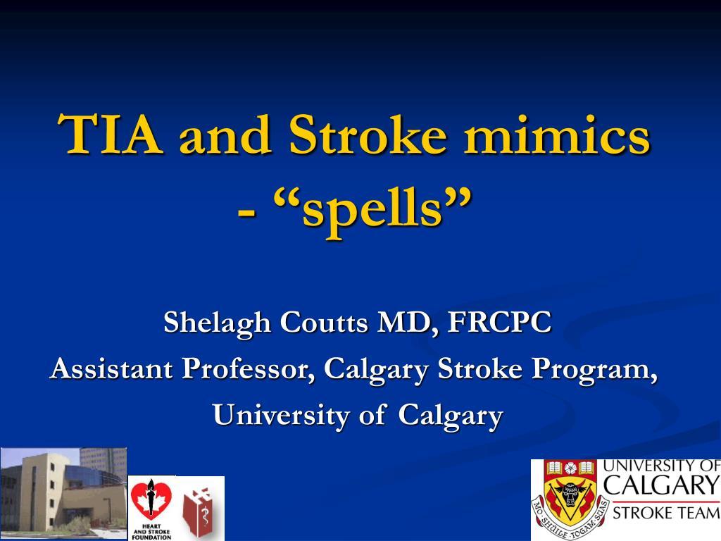 tia and stroke mimics spells l.