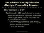 dissociative identity disorder multiple personality disorder57