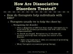 how are dissociative disorders treated69