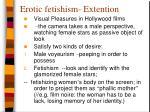 erotic fetishism extention