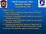 m249 automatic rifle operator course classes of fire81