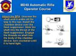 m249 automatic rifle operator course67