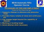 m249 automatic rifle operator course71